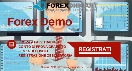 Registrati per Forex in Demo o in Reale